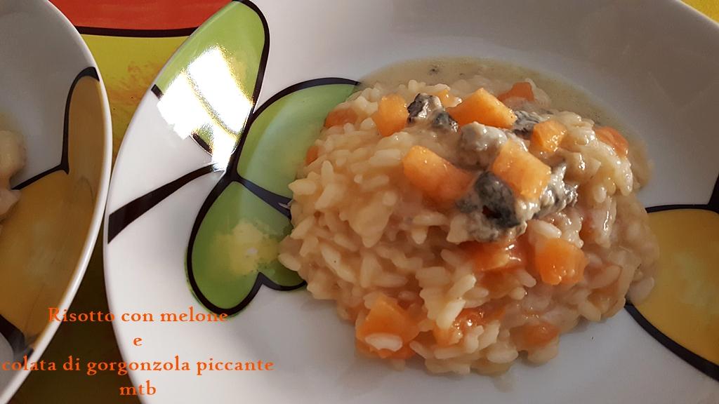 RISOTTO con MELONE e colata di gorgonzola piccante