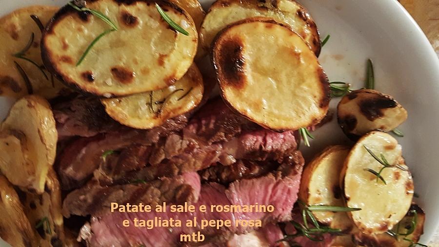 Patate al sale e rosmarino e tagliata al pepe rosa e rosmarino