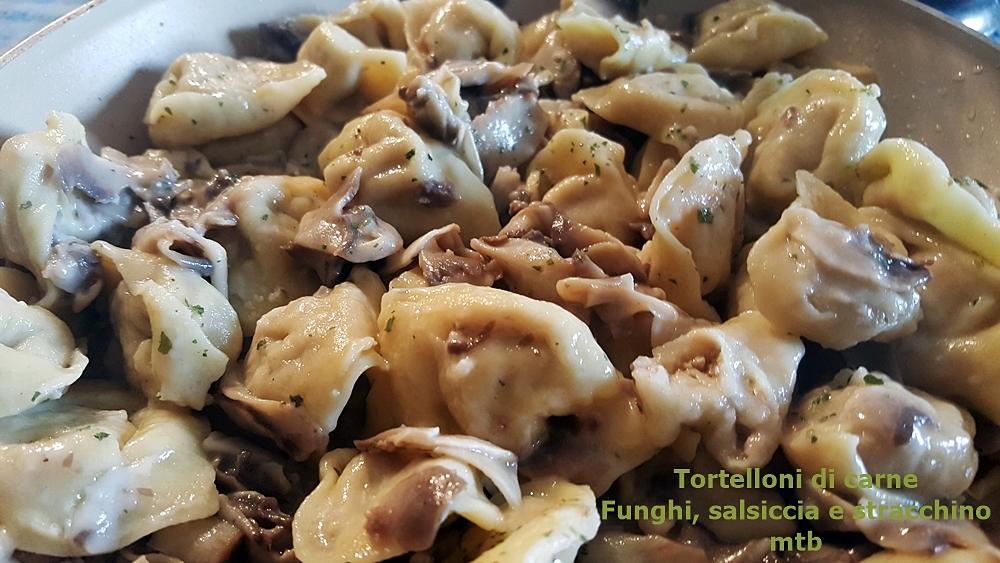 Tortelloni di carne Funghi, salsiccia e stracchino
